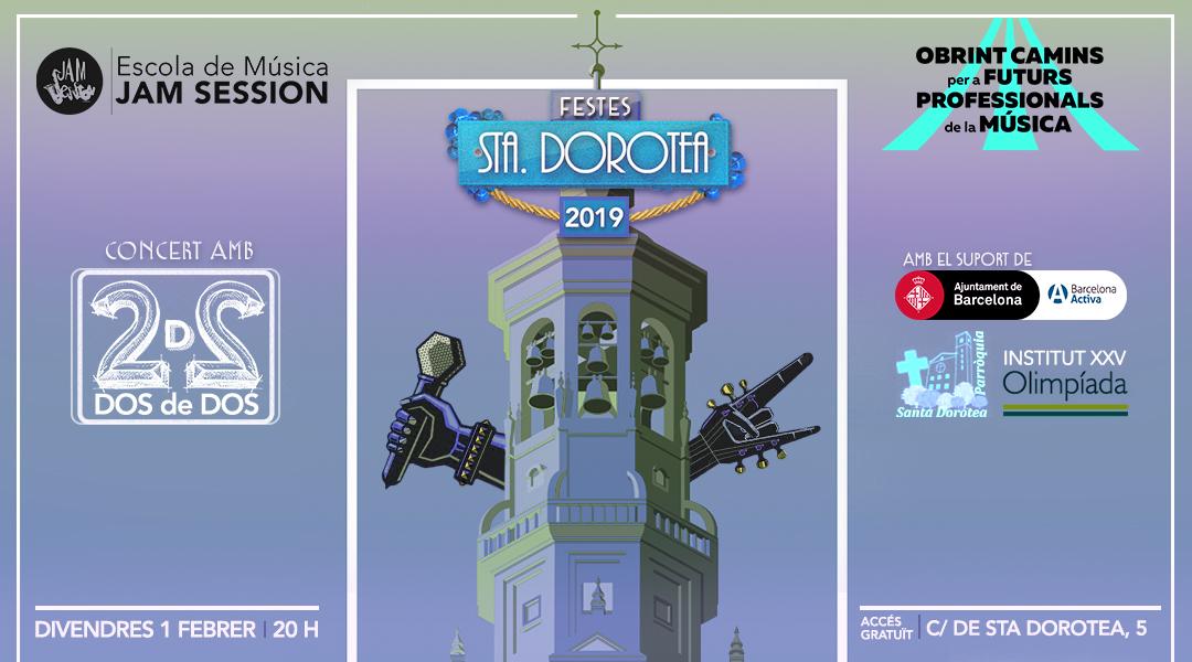1 FEBRERO  ✪  DOS de DOS EN LAS FIESTAS DE STA. DOROTEA 2019