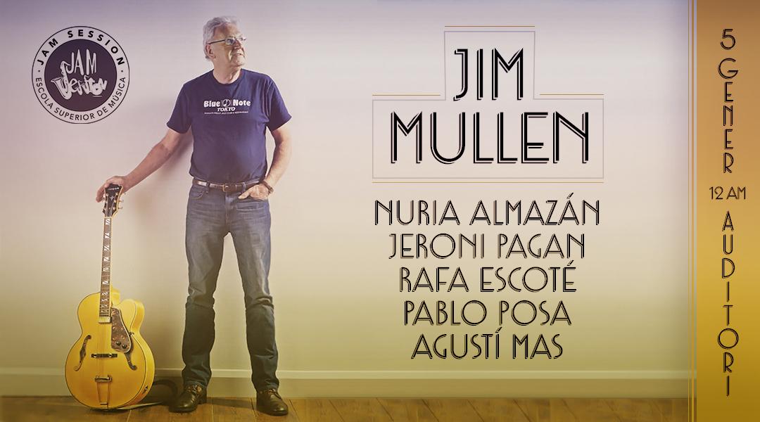 5 ENERO  ✪  CONCIERTO-CLINIC CON JIM MULLEN