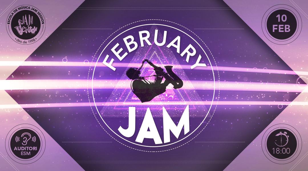 10 FEBRERO ✪  FEBRUARY JAM (Escuela de Música)