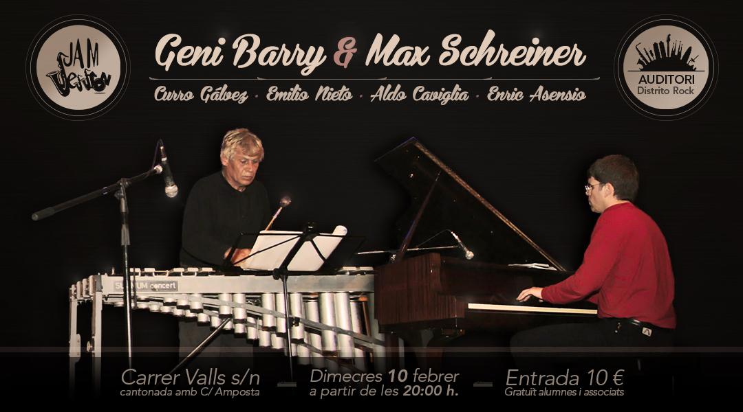 10 FEBRER  ✪  GENI BARRY & MAX SCHREINER (AUDITORI ESM JAM SESSION)