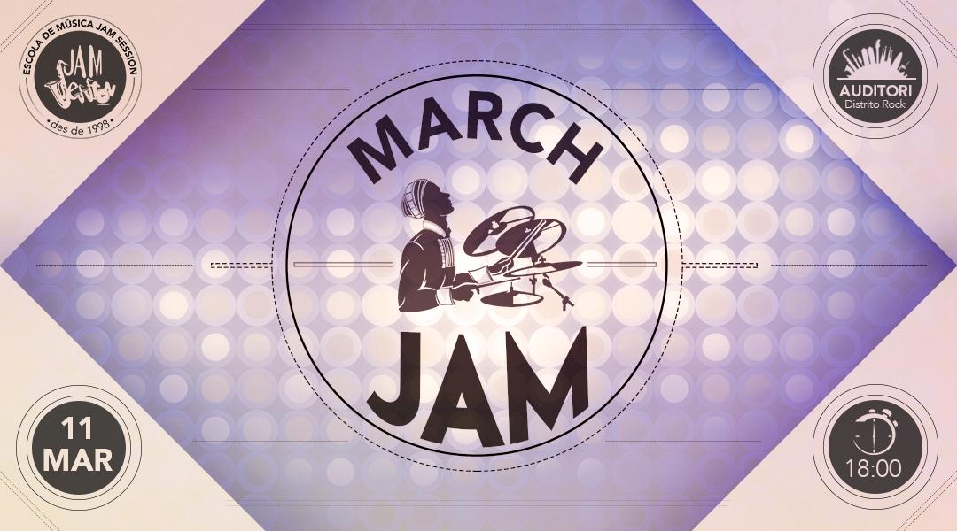 11 MARÇ  ✪  MARCH JAM (Escola de Música)