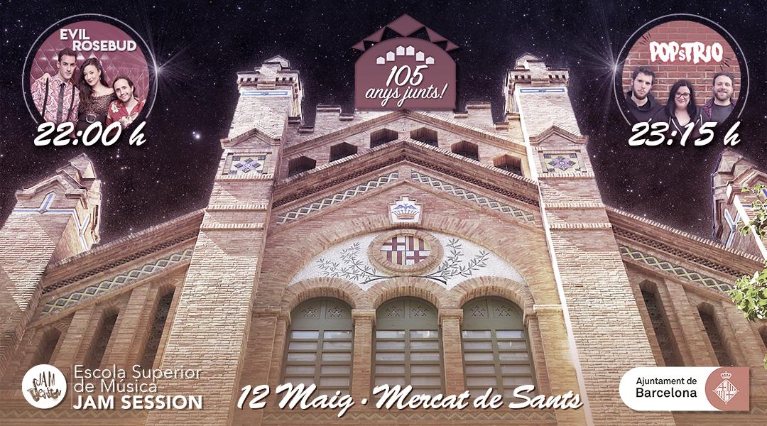 12 MAYO  ✪  105º ANIVERSARIO DEL MERCADO DE SANTS