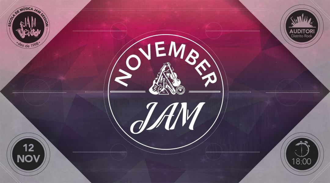 12 NOVEMBRE  ✪  NOVEMBER JAM (Escola de Música)