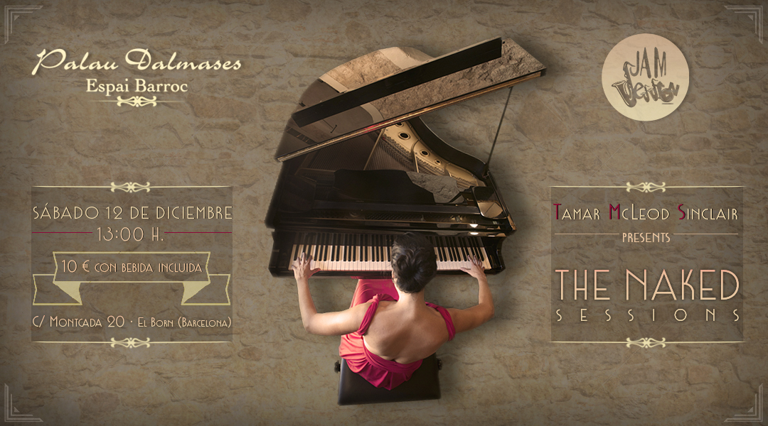 12 DICIEMBRE  ✪  TAMAR MCLEOD – THE NAKED SESSIONS