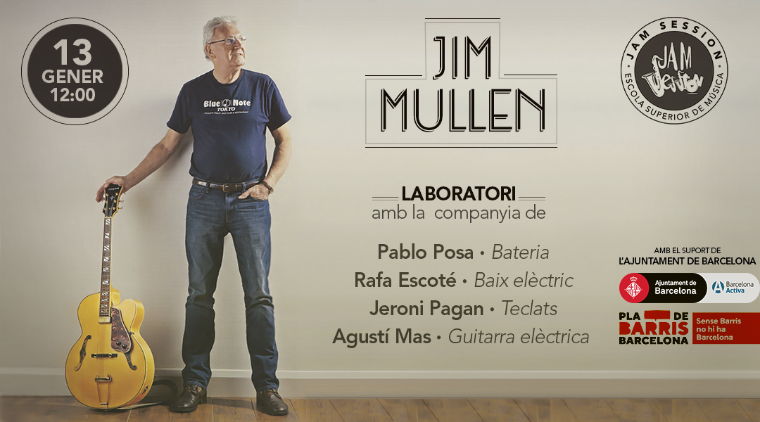 JANUARY 13  ✪  LABORATORY & CONCERT WITH JIM MULLEN