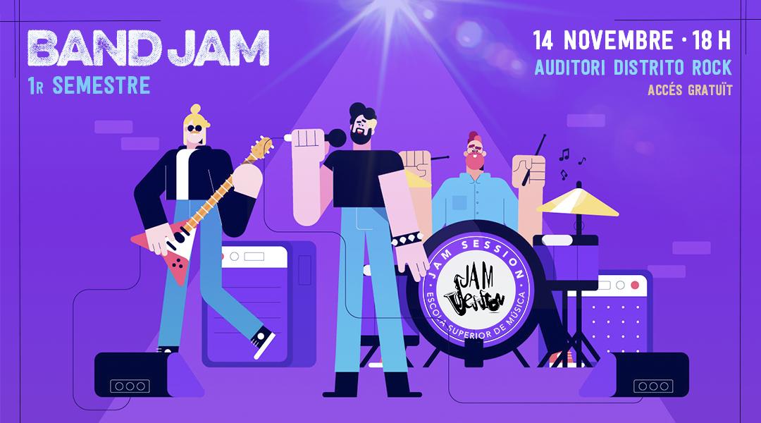 14 NOVIEMBRE  ✪  BAND JAM – 1r SEMESTRE (Escuela Superior de Música)