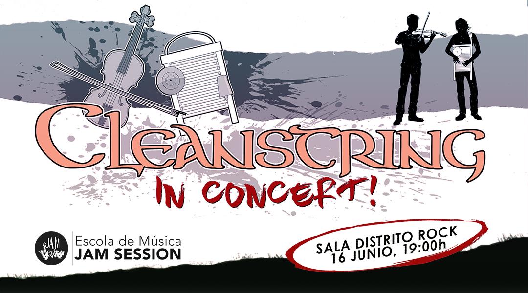16 JUNIO  ✪  CLEANSTRING EN CONCIERTO