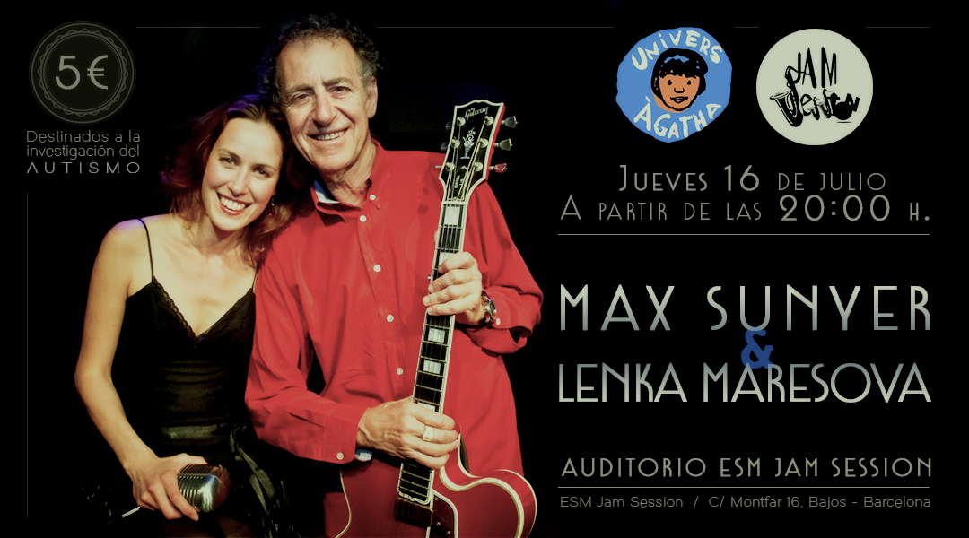 16 JULIOL  ▪️   MAX SUNYER I LENKA MARESOVA – AUDITORI ESM JAM SESSION