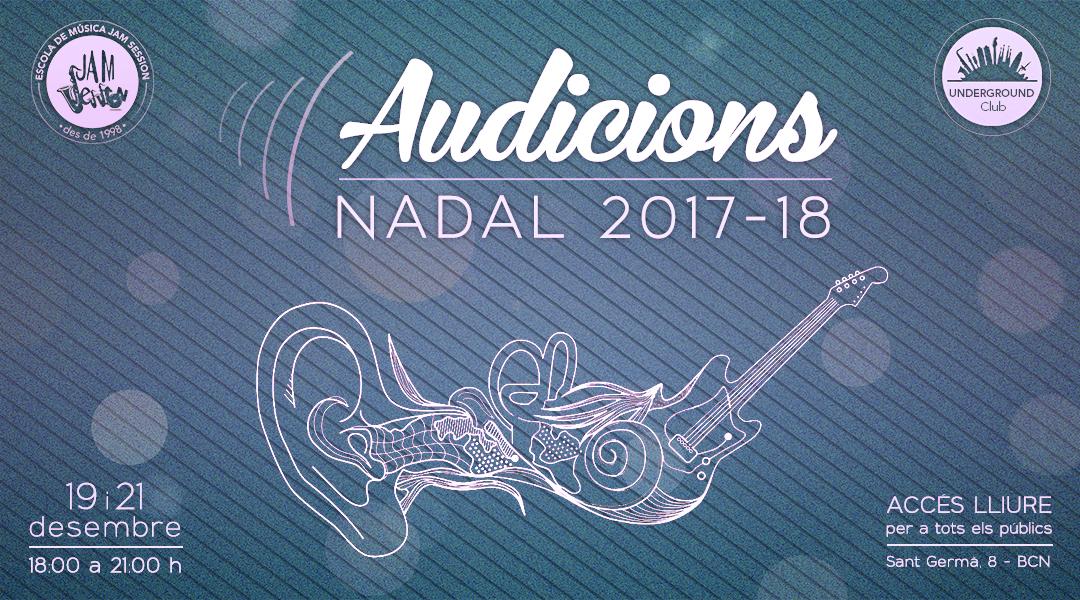 19 I 21 DESEMBRE  ✪  AUDICIONS DE NADAL 2017-18 (Escola de Música)