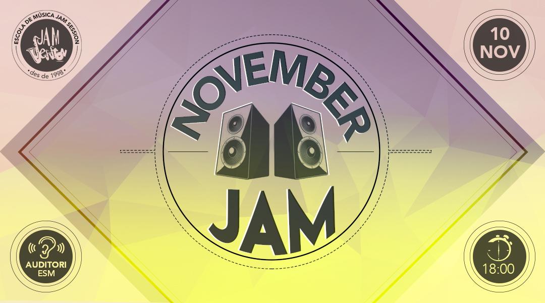 10 NOVIEMBRE ✪  NOVEMBER JAM (Escuela de Música)