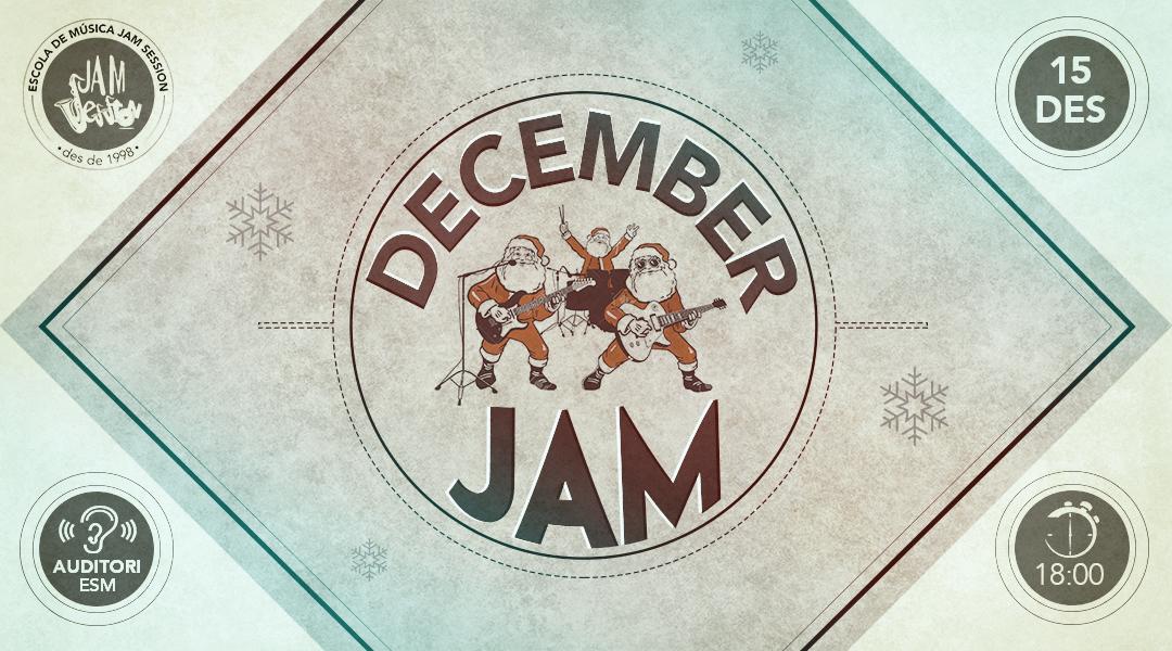 15 DICIEMBRE ✪  DECEMBER JAM (Escuela de Música)