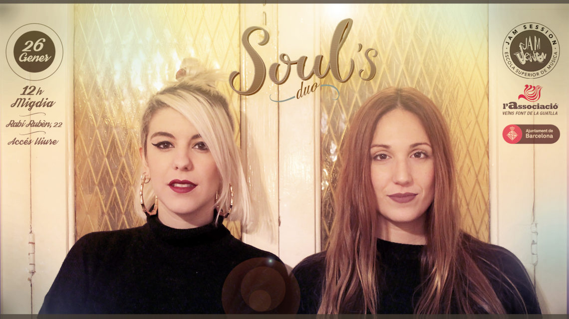 JANUARY 26  ✪  SOUL'S DUO AT CC FONT DE LA GUATLLA
