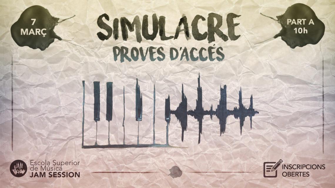 SIMULACRE ✎ PROVES D'ACCÉS – ESTUDIS SUPERIORS DE MÚSIQUES ACTUALS