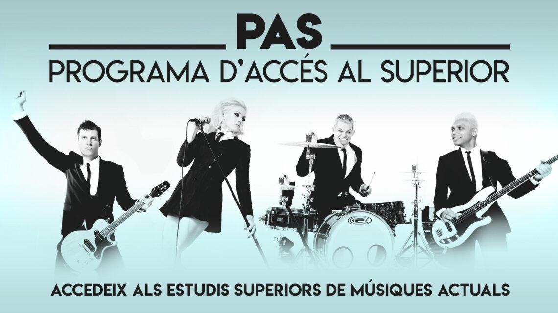 PAS (PROGRAMA D'ACCÉS AL SUPERIOR)