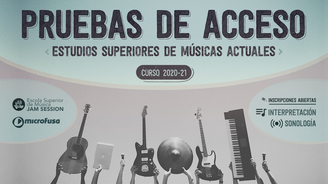 ACCESS EXAMS – HIGHER STUDIES OF CURRENT MUSIC