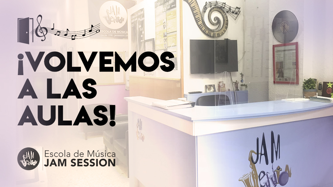 WE RETURN TO THE CLASSROOMS! – ESCOLA DE MÚSICA JAM SESSION