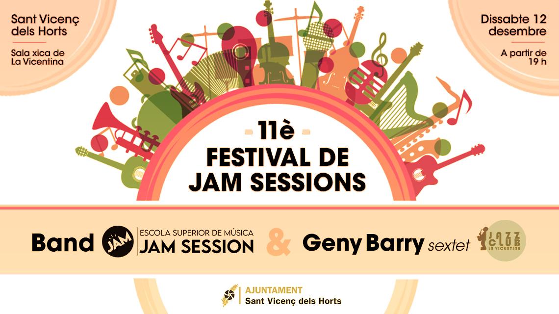 12 DICIEMBRE  ✪  11º FESTIVAL DE JAM SESSIONS – SANT VICENÇ DELS HORTS