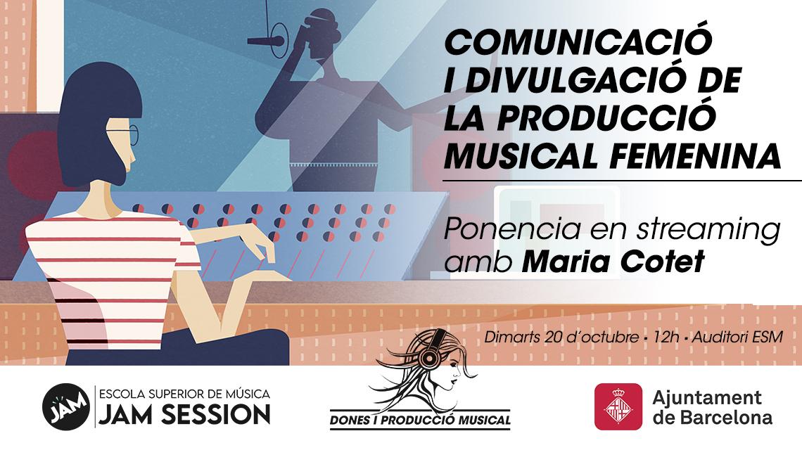 20 D'OCTUBRE  ✪  COMUNICACIÓ I DIVULGACIÓ DE LA PRODUCCIÓ MUSICAL FEMENINA