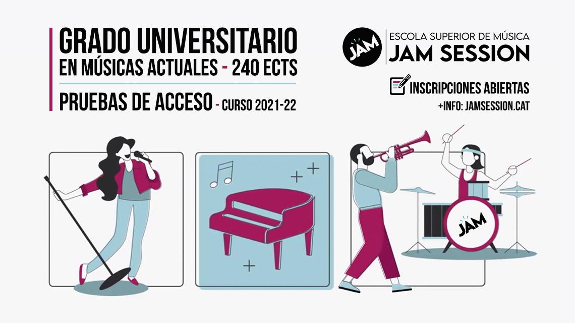 PRUEBAS DE ACCESO – GRADO UNIVERSITARIO EN MÚSICAS ACTUALES [curso 2021-22]