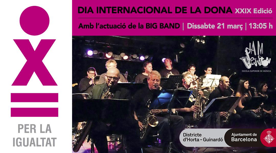ACTUACIÓ DE LA BIG BAND – DIA INTERNACIONAL DE LA DONA
