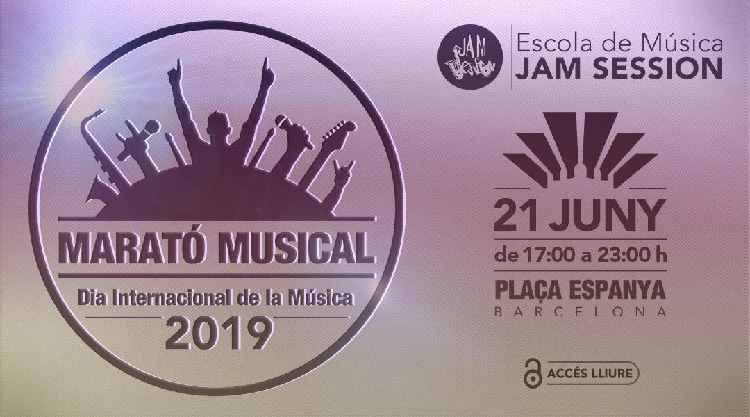 21 JUNY  ✪  MARATÓ MUSICAL 2019 – DIA INTERNACIONAL DE LA MÚSICA (PLAÇA ESPANYA)