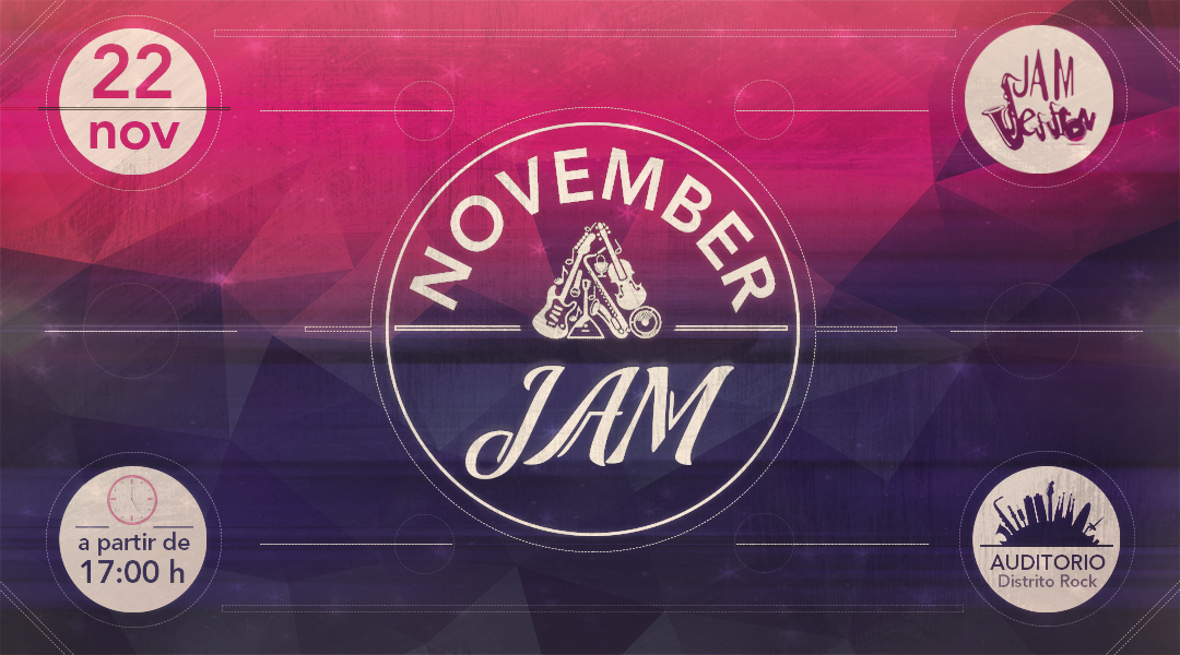 NOVEMBER 22  ✪  NOVEMBER JAM