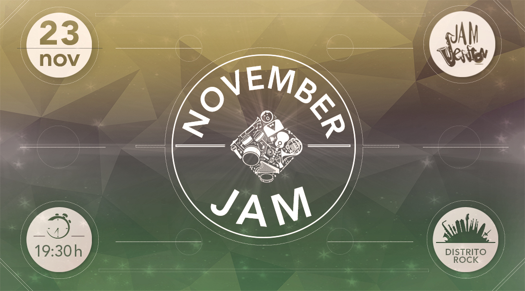 23 NOVIEMBRE  ✪  NOVEMBER JAM (Escuela Superior de Música)