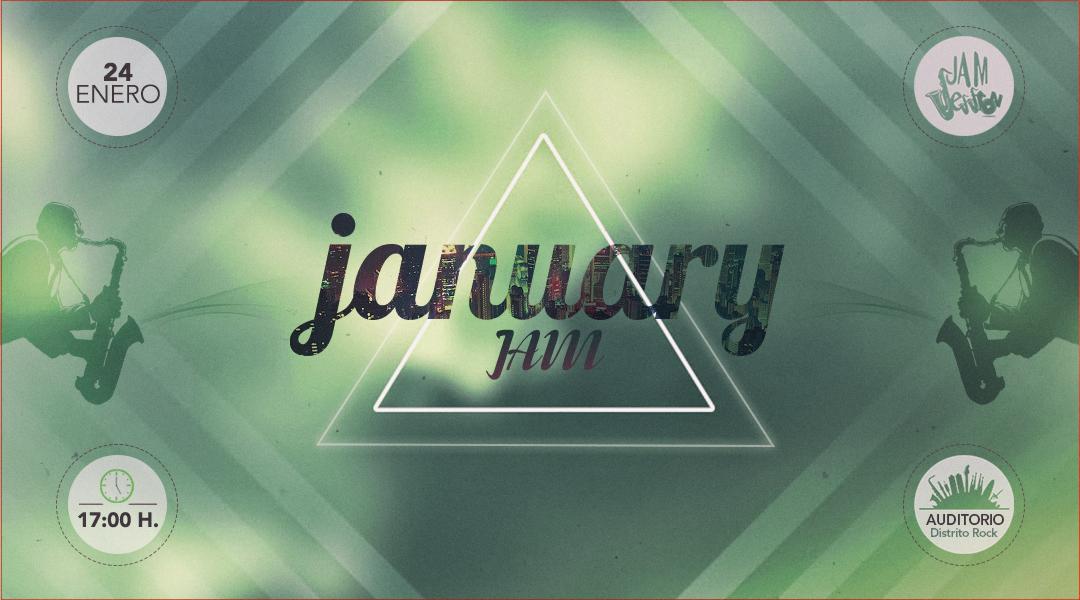 24 ENERO  ✪  JANUARY JAM