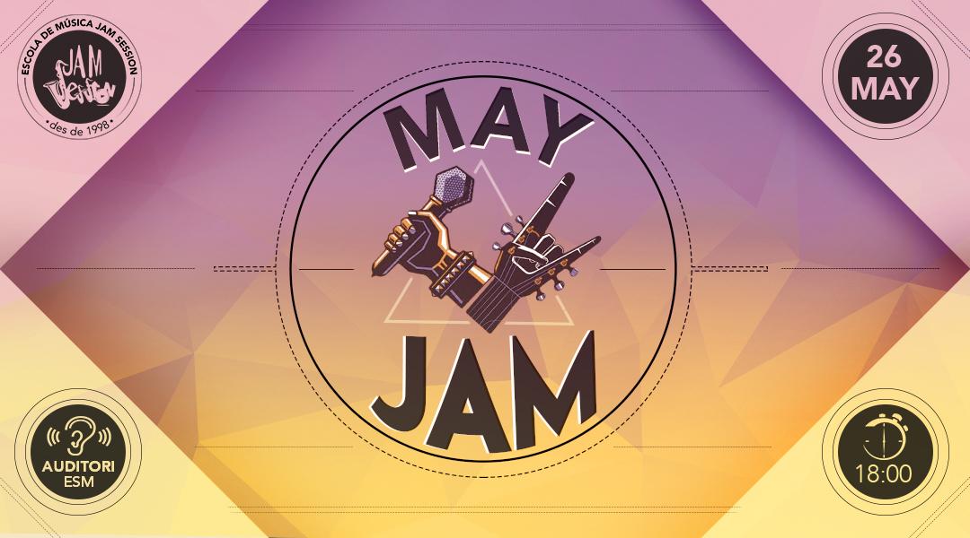 26 MAYO ✪  MAY JAM (Escuela de Música)