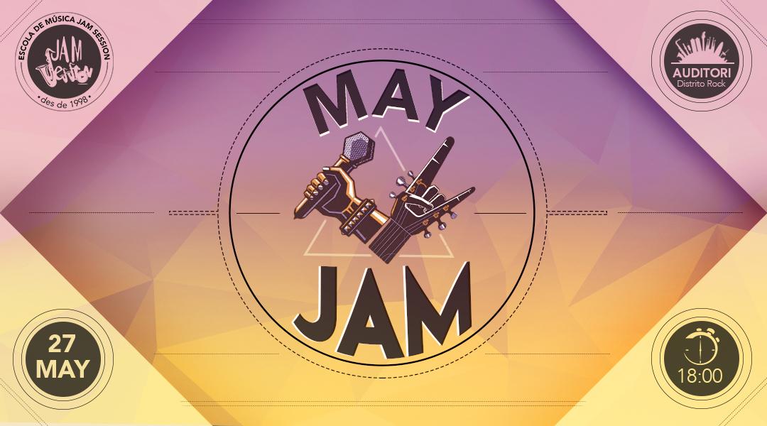 27 MAYO ✪  MAY JAM (Escuela de Música)
