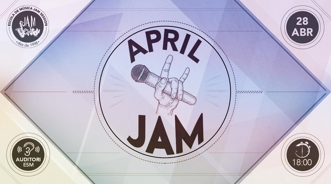 28 ABRIL ✪  APRIL JAM (Escuela de Música)