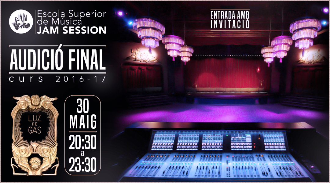 MAY 30  ✪  FINAL AUDITION – COURSE 2016-17 (Higher Music School)