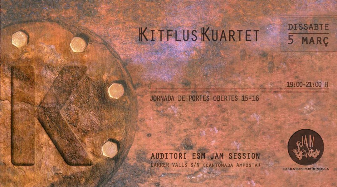 5 MARZO  ✪  CONCIERTO DE KITFLUS KUARTET (AUDITORIO ESM JAM SESSION)