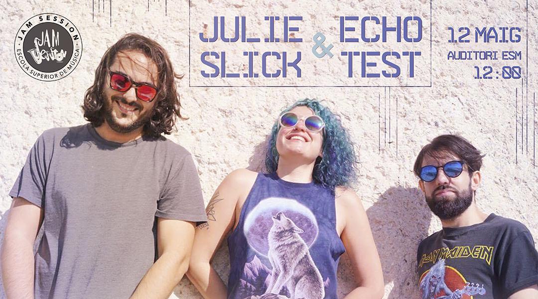 12/05/18  ✪  CONCIERTO-CLINIC CON JULIE SLICK & ECHOTEST