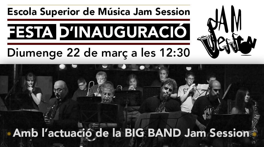 JAM SESSION INAUGURA LA NOVA ESCOLA SUPERIOR DE MÚSICA