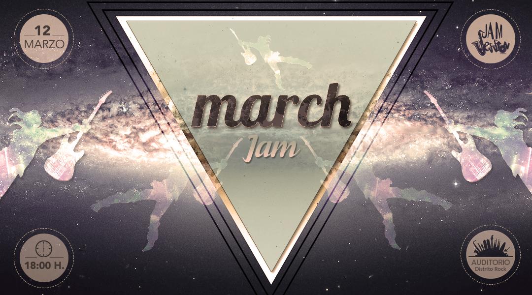 12 MARZO  ✪  MARCH JAM (Escuela de Música)