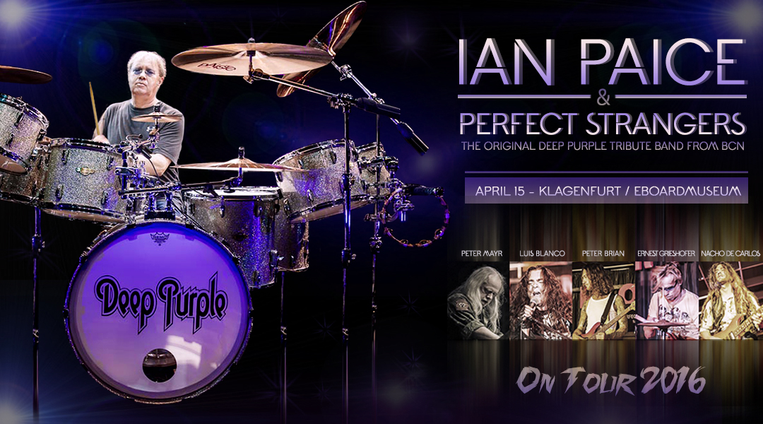 15 ABRIL  ✪  IAN PAICE & PERFECT STRANGERS