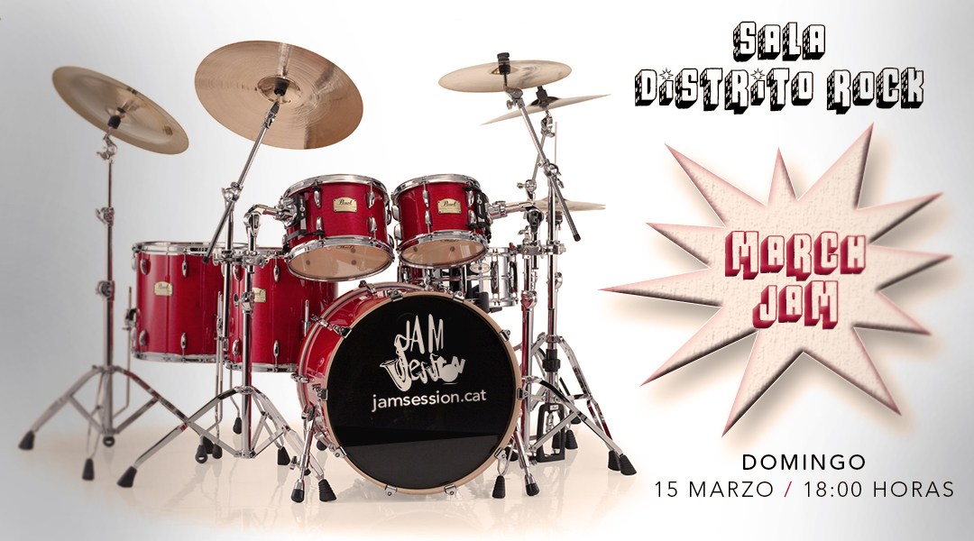MARCH JAM 2015 – Sala Distrito Rock
